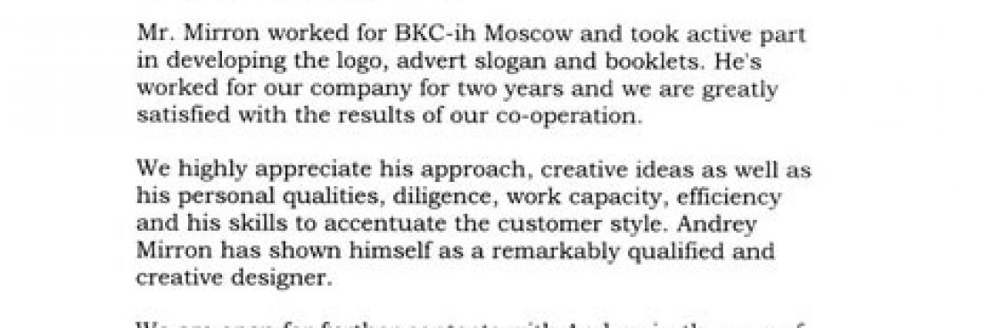 Mr. Mirron worked for BKC-ih Moscow and took active part in design developing